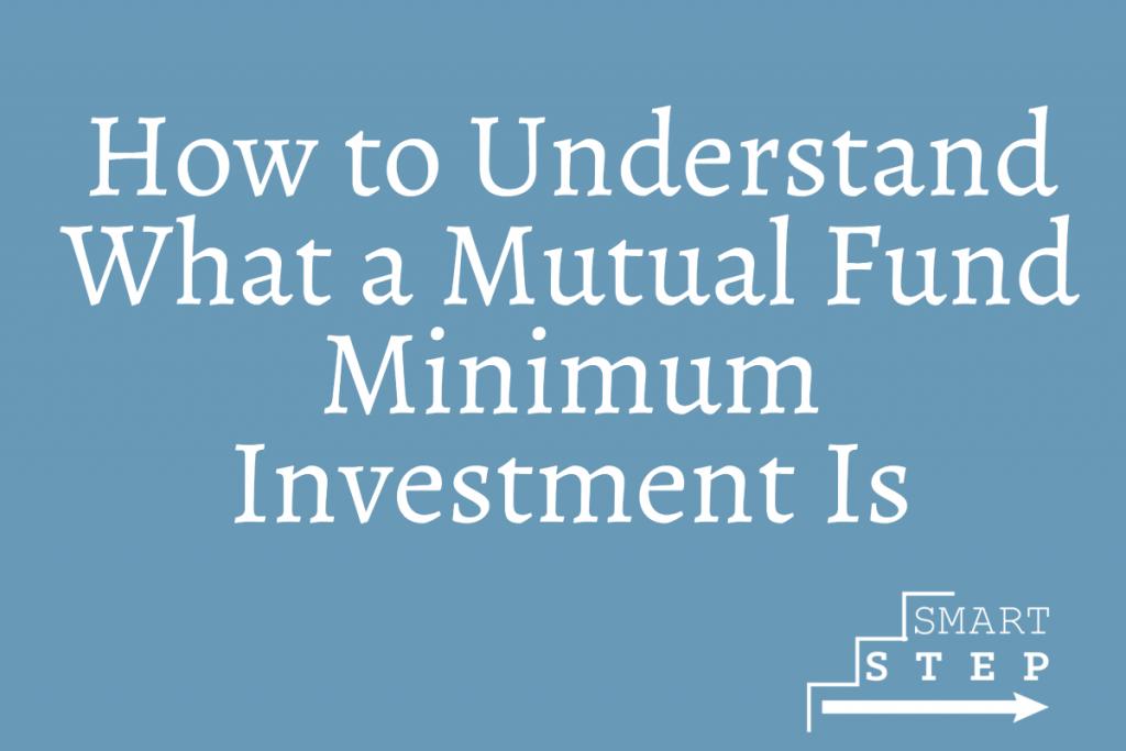 mutual fund minimum investment